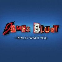 Cover James Blunt - I Really Want You
