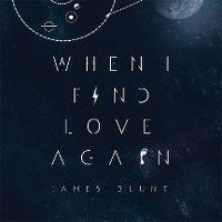 Cover James Blunt - When I Find Love Again EP