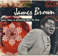 Cover James Brown - Santa Claus Is Definitely Here To Stay