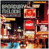 Cover James Last - Broadway Melodie - Musical-Welterfolge