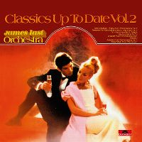 Cover James Last - Classics Up To Date Vol. 2