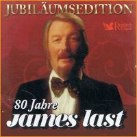 Cover James Last - Jubiläums-Edition - 80 Jahre James Last