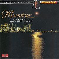 Cover James Last - Moonriver ... und andere große Filmmelodien