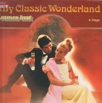 Cover James Last - My Classic Wonderland - 4. Folge
