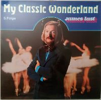 Cover James Last - My Classic Wonderland - 5. Folge