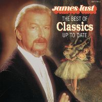 Cover James Last - The Best Of Classics Up To Date