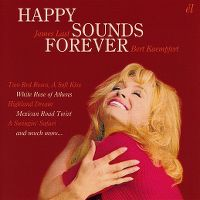 Cover James Last / Bert Kaempfert - Happy Sounds Forever