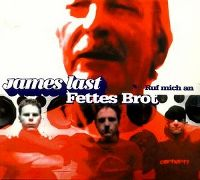 Cover James Last / Fettes Brot - Ruf mich an