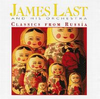 Cover James Last And His Orchestra - Classics From Russia