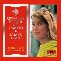 Cover James Last And His Orchestra - Sekai wa futari no tameni