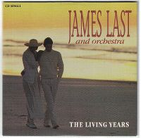 Cover James Last And Orchestra - The Living Years