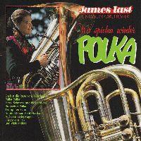 Cover James Last und sein Orchester - Wir spielen wieder Polka