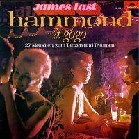 Cover James Last und seine Hammond-Combo - Hammond à Gogo - 28 Melodien zum Tanzen und Träumen
