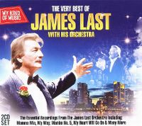 Cover James Last With His Orchestra - My Kind Of Music - The Very Best Of James Last With His Orchestra