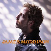 Cover James Morrison - Slave To The Music