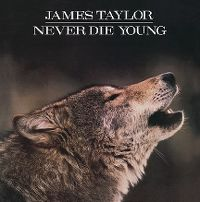 Cover James Taylor - Never Die Young