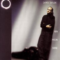 Cover James Taylor - New Moon Shine