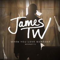 Cover James TW - When You Love Someone