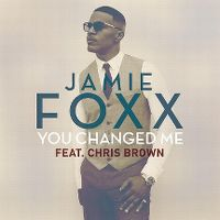 Cover Jamie Foxx feat. Chris Brown - You Changed Me