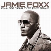 Cover Jamie Foxx feat. Drake - Fall For Your Type