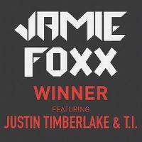 Cover Jamie Foxx feat. Justin Timberlake & T.I. - Winner