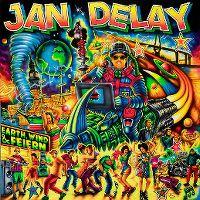 Cover Jan Delay - Earth, Wind & Feiern