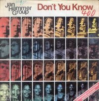 Cover Jan Hammer Group - Don't You Know