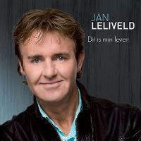 Cover Jan Leliveld - Dit is mijn leven