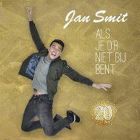 Cover Jan Smit - Als je d'r niet bij bent