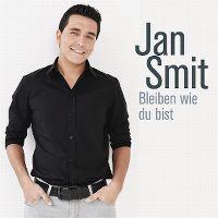Cover Jan Smit - Bleiben wie Du bist