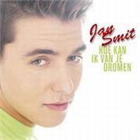 Cover Jan Smit - Hoe kan ik van je dromen