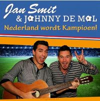 Cover Jan Smit & Johnny de Mol - Nederland wordt Kampioen!