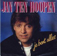 Cover Jan ten Hoopen - Je bent alles