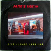 Cover Jane's Addiction - Been Caught Stealing