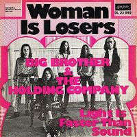 Cover Janis Joplin & Big Brother And The Holding Company - Women Is Losers