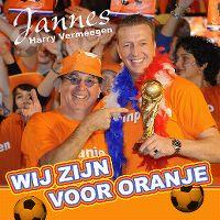 Cover Jannes & Harry Vermeegen - Wij zijn voor oranje
