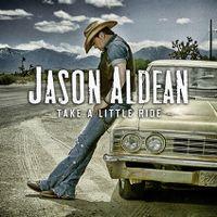 Cover Jason Aldean - Take A Little Ride