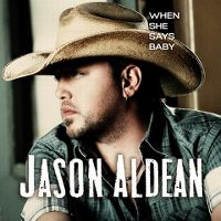 Cover Jason Aldean - When She Says Baby