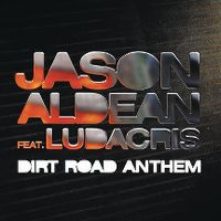 Cover Jason Aldean feat. Ludacris - Dirt Road Anthem