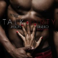 Cover Jason Derulo feat. 2 Chainz - Talk Dirty