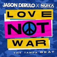 Cover Jason Derulo x Nuka - Love Not War (The Tampa Beat)