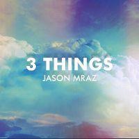 Cover Jason Mraz - 3 Things