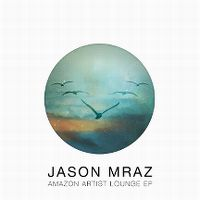 Cover Jason Mraz - Amazon Artist Lounge EP