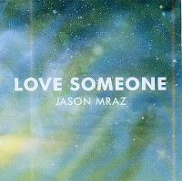 Cover Jason Mraz - Love Someone