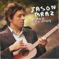 Cover Jason Mraz - Make It Mine