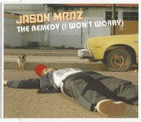 Cover Jason Mraz - The Remedy (I Won't Worry)