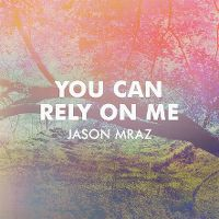 Cover Jason Mraz - You Can Rely On Me