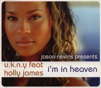 Cover Jason Nevins pres. U.K.N.Y. feat. Holly James - I'm In Heaven
