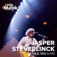 Cover Jasper Steverlinck - I Told You (Live)