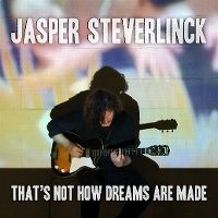 Cover Jasper Steverlinck - That's Not How Dreams Are Made